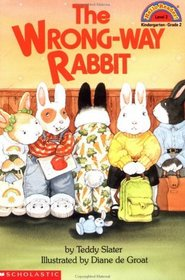 The Wrong-Way Rabbit (Hello Reader!, Level 2)