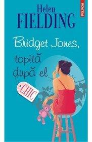 Bridget Jones, topita dupa el (Romanian Edition)