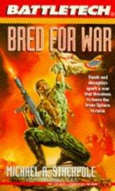 Bred for War (Battletech, Book 16)
