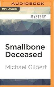 Smallbone Deceased