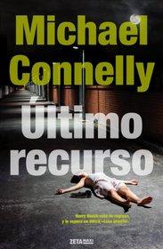 El ultimo recurso (Spanish Edition)