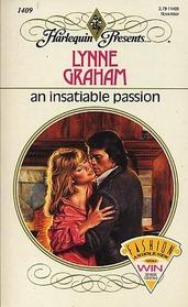 An Insatiable Passion (Harlequin Presents, No 1409)