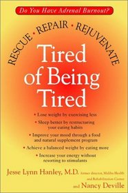 Tired of Being Tired: Rescue, Repair, Rejuvenate