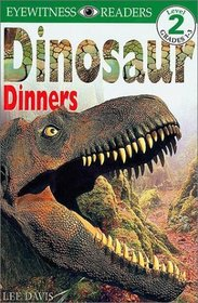 DK Big Readers: Dinosaur Dinners (Level 2: Beginning to Read Alone)