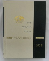 The 1979 World Book Year Book: A Review of the  Events of 1978