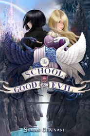 The School for Good and Evil (School for Good and Evil, Bk 1)