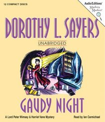 Gaudy Night : A Lord Peter Wimsey and Harriet Vane Mystery (Mystery Masters)