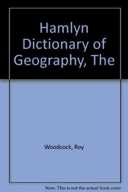 The Hamlyn dictionary of geography
