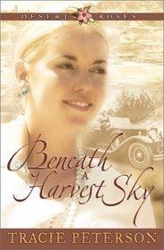 Beneath a Harvest Sky (Desert Roses, Bk 3)
