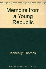 Memoirs from a Young Republic