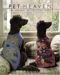 Pet Heaven: The Animal Accessory Bible