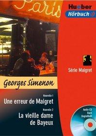 Une erreur de Maigret / La vieille dame de Bayeux. Lekt�re & CD