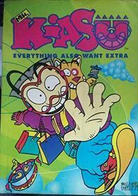 mr. kiasu everything also want extra