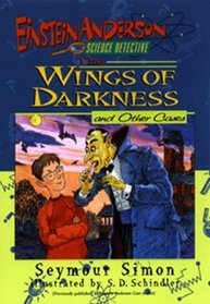 The Wings of Darkness and Other Cases (Einstein Anderson, Science Detective)