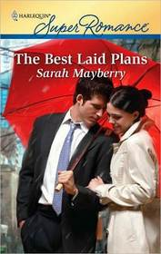 The Best Laid Plans (Harlequin Superromance, No 1669)
