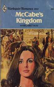 McCabe's Kingdom (Harlequin Romance, No 1863)