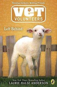 Left Behind (Vet Volunteers, Bk 17)