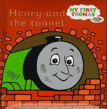 Henry and the Tunnel : A Thomas the Tank Engine Storybook (Thomas the Tank Engine)
