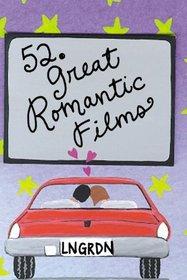 52 Great Romantic Films