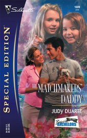 The Matchmakers' Daddy (Bayside Bachelors, Bk 4) (Silhouette Special Edition, No 1689)