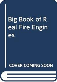 Big Book of Real Fire Engines