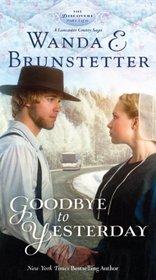 Goodbye to Yesterday (Thorndike Press Large Print Christian Fiction)