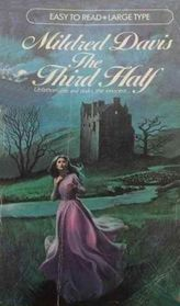The Third Half (Large Print)