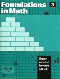 Foundations in Math 3: Diagnose and Instruct Prerequisite Math Skills (3)