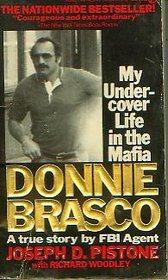 Donnie Brasco: My Undercover Life in the Mafia, A True Story