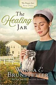 The Healing Jar (Prayer Jars, Bk 3)