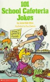 101 School Cafeteria Jokes