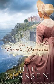 The Tutor's Daughter (Thorndike Press Large Print Christian Historical Fiction)