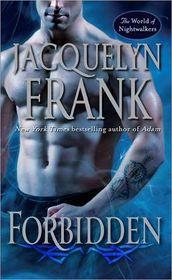 Forbidden (World of Nightwalkers, Bk 1)