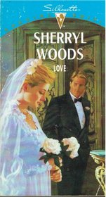 Love (Vows, Bk 1) (Silhouette Special Edition, No 769)
