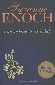Una historia de escandalo (Spanish Edition)