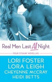 Real Men Last All Night: Cooper's Fall / Luring Lucy / The Edge of Sin / Wanted: A Real Man