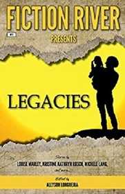 Fiction River Presents: Legacies (Volume 5)