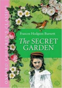 The Secret Garden: Oxford Children's Classics