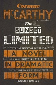 Sunset Limited: A Novel in Dramatic Form