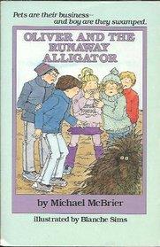 Oliver and the Runaway Alligator (Oliver)