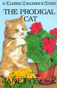 Prodigal Cat (Classic Children's Story)