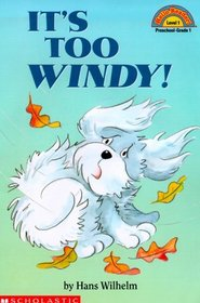 It's Too Windy (Hello Reader L1)