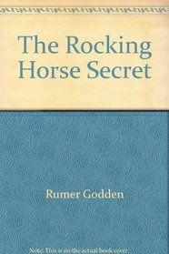 The Rocking Horse Secret
