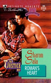 Roman's Heart (Justice Way, Bk 2) (Silhouette Intimate Moments, No 859)
