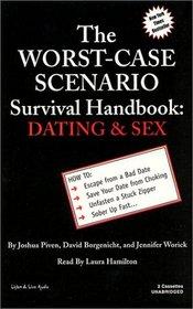 The Worst Case Scenario Survival Handbook: Dating  Sex (Worst-Case Scenario Survival Handbooks (Audio))