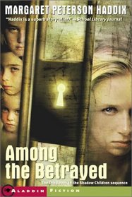 Among the Betrayed (Shadow Children, Bk 3)