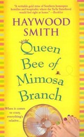 Queen Bee of Mimosa Branch (Queen Bee, Bk 1)