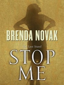 Stop Me: The Last Stand, Book 2 (Thorndike Press Large Print Romance Series)