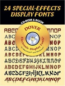 24 Special-Effects Display Fonts CD-ROM and Book (Dover Electronic Display Fonts)