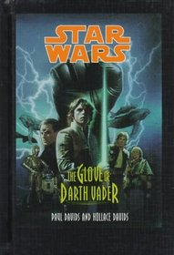 The Glove of Darth Vader (Star Wars , Vol 1)